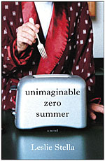 Unimaginable Zero Summer